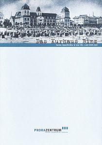 """Buch """"Das Kurhaus Binz - Seine Geschichte in der NS- und DDR-Zeit"""" vom Prora Zentrum auf Rügen"""