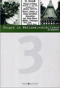 Bücher über Bergen im Nationalsozialismus vom Prora Zentrum auf Rügen