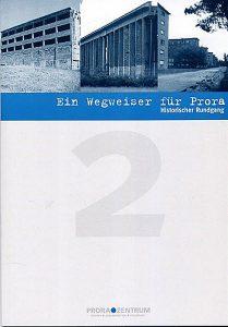 """Buch """"Ein Wegweiser für Prora - historischer Rundgang"""" vom Prora Zentrum auf Rügen"""