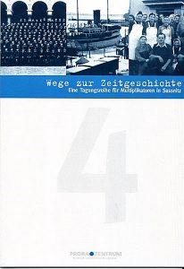 Bücher über die Wege zur Zeitgeschichte vom Prora Zentrum auf Rügen